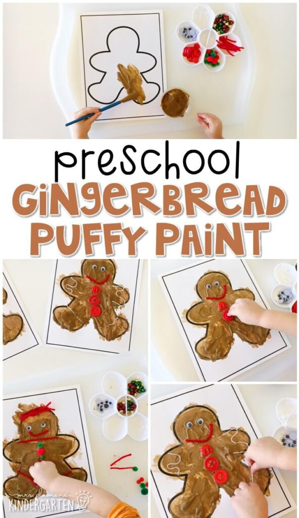 We had a blast making these puffy paint gingerbread. Perfect for tot school, preschool, or even kindergarten!