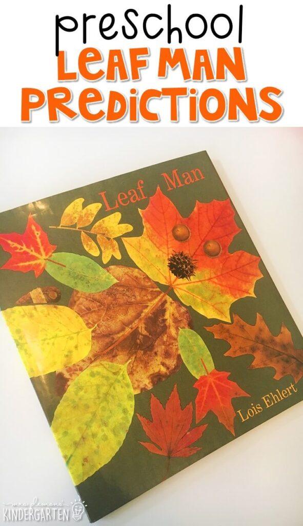 Make predictions with Leaf Man by Lois Ehlert. Great for fall in tot school, preschool, or even kindergarten!