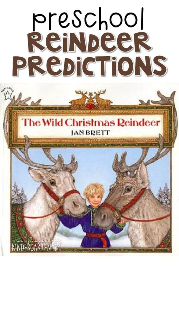 "Practice making predictions with ""The Wild Christmas Reindeer"" by Jan Brett. Great for a reindeer theme in tot school, preschool, or even kindergarten!"