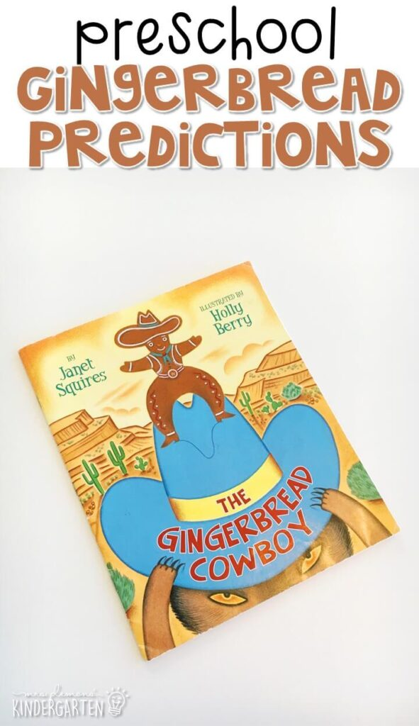 "Practice making predictions with this adorable ""Gingerbread Cowboy"" story by Janet Squires. Great for a gingerbread theme in tot school, preschool, or even kindergarten!"