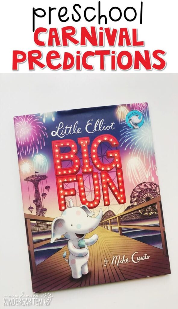"""Practice making predictions with """"Little Elliot Big Fun"""" By Mike Curato. Great for a carnival theme in tot school, preschool, or even kindergarten!"""