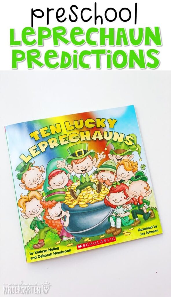 "Practice making predictions with this adorable ""Ten Lucky Leprechauns"" by Kathryn Helling. Great for spring in tot school, preschool, or even kindergarten!"