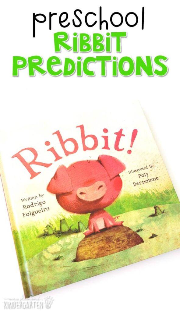 "Practice making predictions with ""Ribbit! by Rodrigo Folguiera. Great for a frog theme in tot school, preschool, or even kindergarten!"