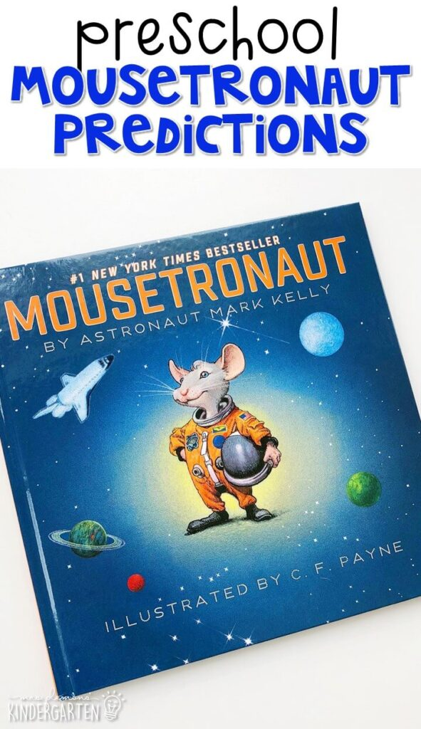 """Practice making predictions with """"Mousetronaut"""" by Mark Kelly. Great for a space theme tot school, preschool, or even kindergarten!"""