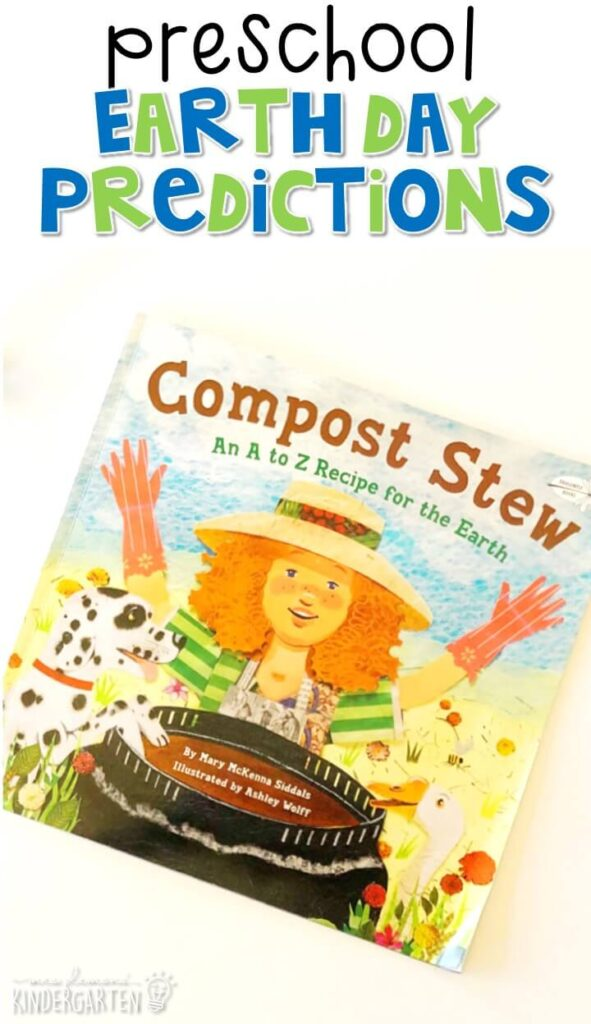 "Practice making predictions with "" Compost Stew"" by Mary McKenna Siddals. Great for an Earth Day theme in tot school, preschool, or even kindergarten!"