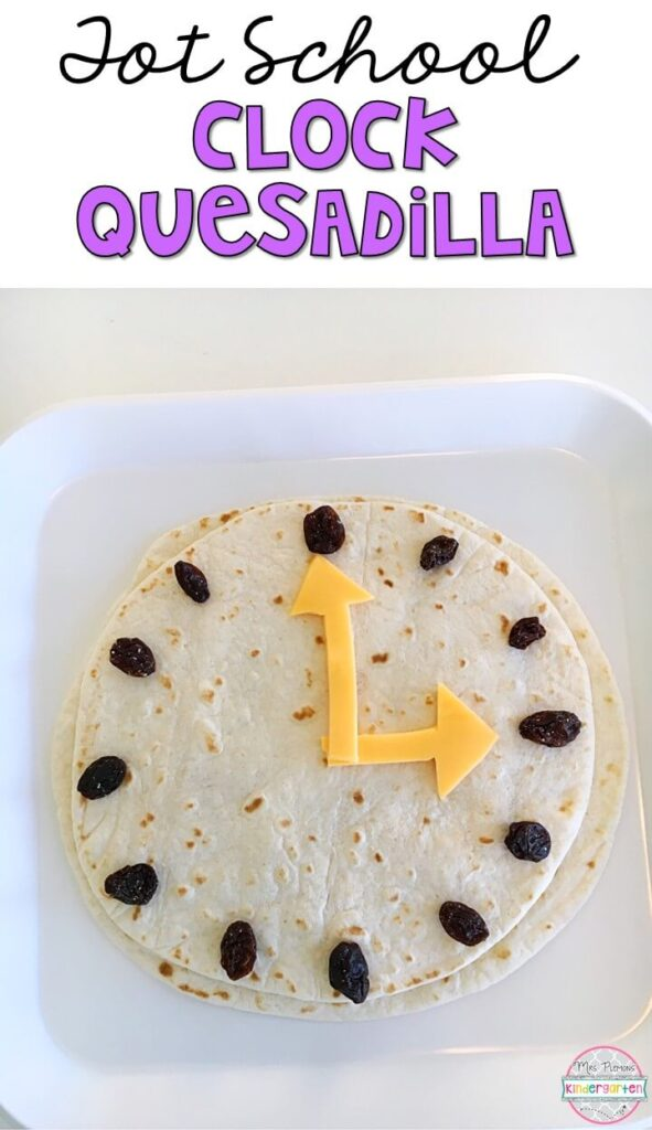 These yummy clock quesadillas are perfect for a Hickory Dickory Dock nursery rhyme theme in tot school, preschool, or kindergarten!