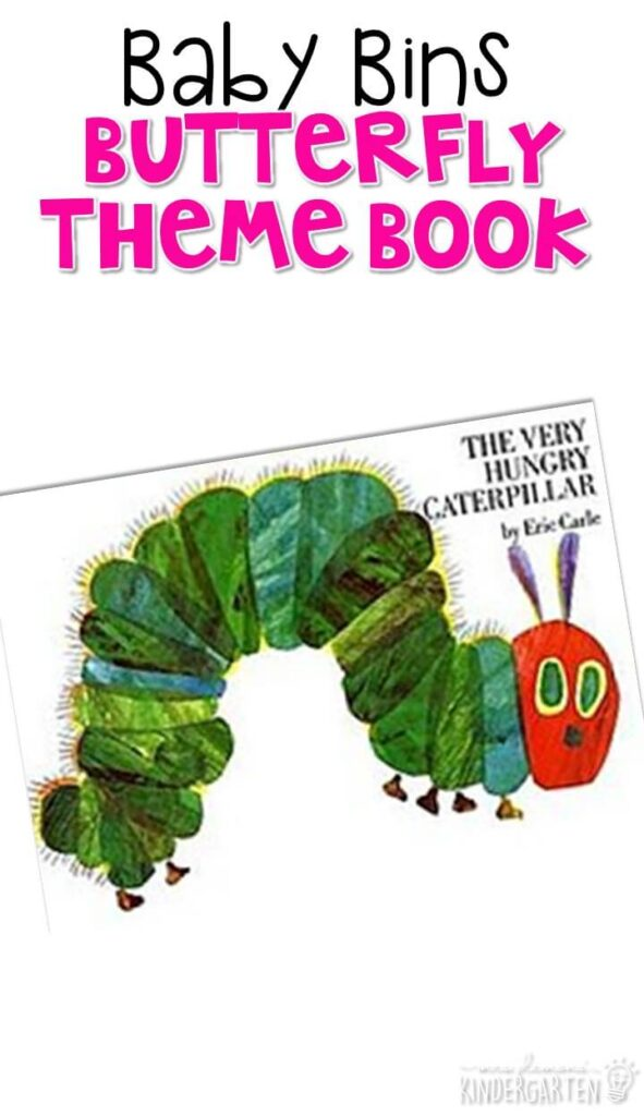 """""""The Very Hungry Caterpillar"""" by Eric Carle is a must read for any butterfly and caterpillar unit with little learners. These Baby Bin plans are perfect for learning with little ones between 12-24 months old."""