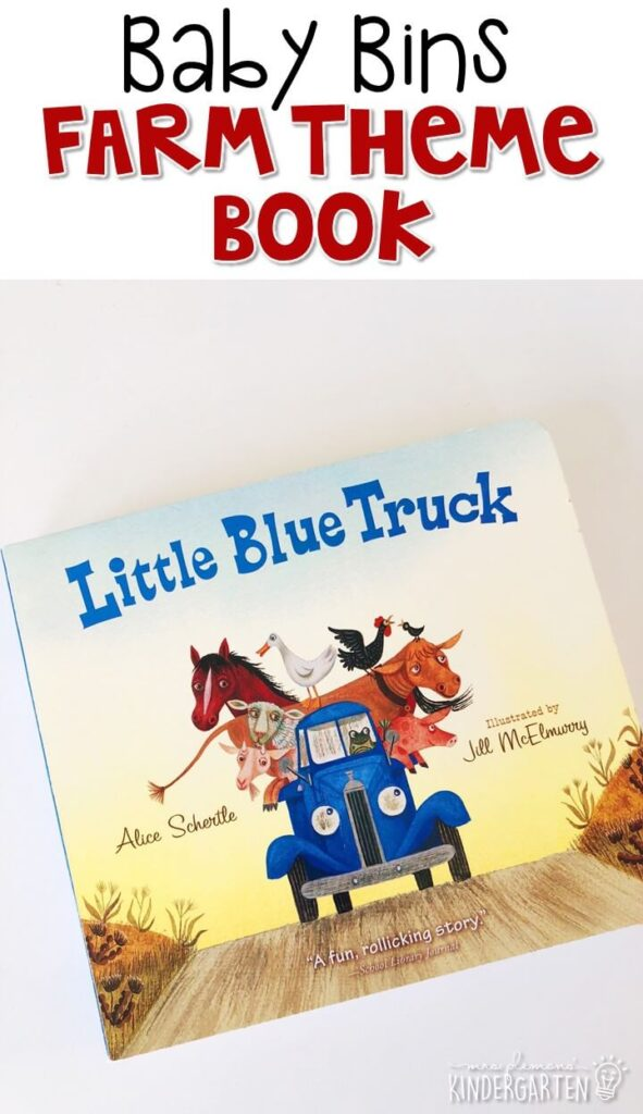 """""""Little Blue Truck"""" by Alice Schertle is already a favorite in our house, I knew I had to bring it out for our farm theme. We love the truck and animal sounds and the message of friendship and helping others. These Baby Bin plans are perfect for learning with little ones between 12-24 months old."""