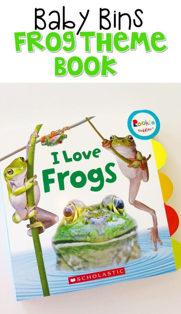 This I Love Frogs Rookie Toddler book has awesome pictures and simple information. All of the board books in this series are perfect for introducing more nonfiction to little readers. These Baby Bin plans are perfect for learning with little ones between 12-24 months old.
