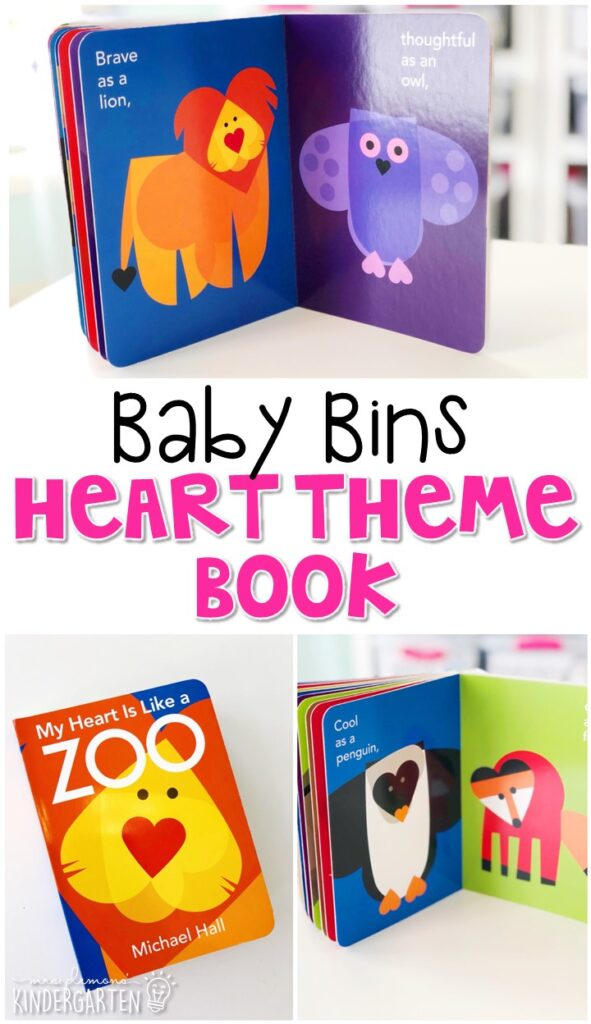 My Heart is Like a Zoo by Michael Hall is a really cute book that uses hearts for form all different types of animals. It was the perfect introduction for heart week. These Baby Bin plans are perfect for learning with little ones between 12-24 months old.