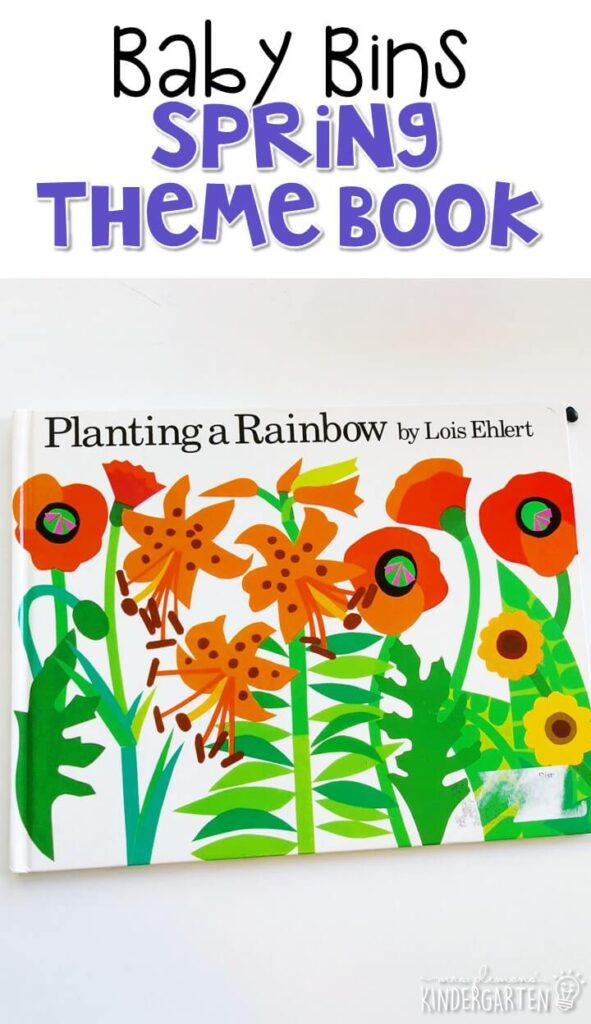 """""""Planting a Rainbow"""" by Lois Ehlert is such a fun colorful book for a spring theme. These Baby Bin plans are perfect for learning with little ones between 12-24 months old."""