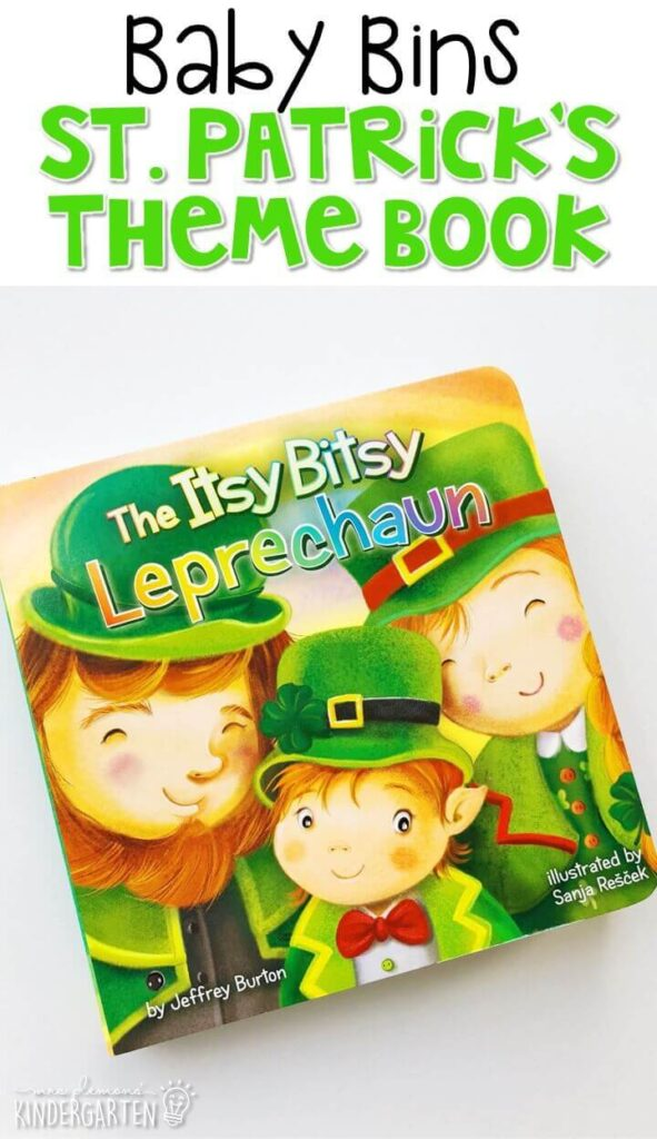 """""""Itsy Bitsy Leprechaun"""" is our favorite St. Patrick's Day read aloud based on the well know and loved song. These Baby Bin plans are perfect for learning with little ones between 12-24 months old."""