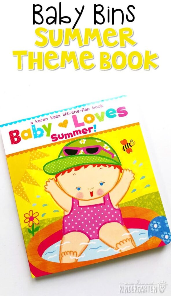 """""""Baby Loves Summer"""" by Karen Katz is such a fun lift the flap book for a summer theme. These Baby Bin plans are perfect for learning with little ones between 12-24 months old."""