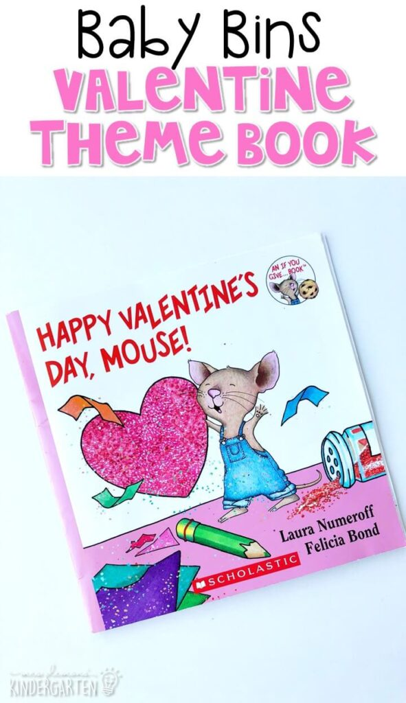 """Laura Numeroff is one of our FAVORITE authors and """"Happy Valentine's Day Mouse"""" was perfect for our Valentines theme. These Baby Bin plans are perfect for learning with little ones between 12-24 months old."""