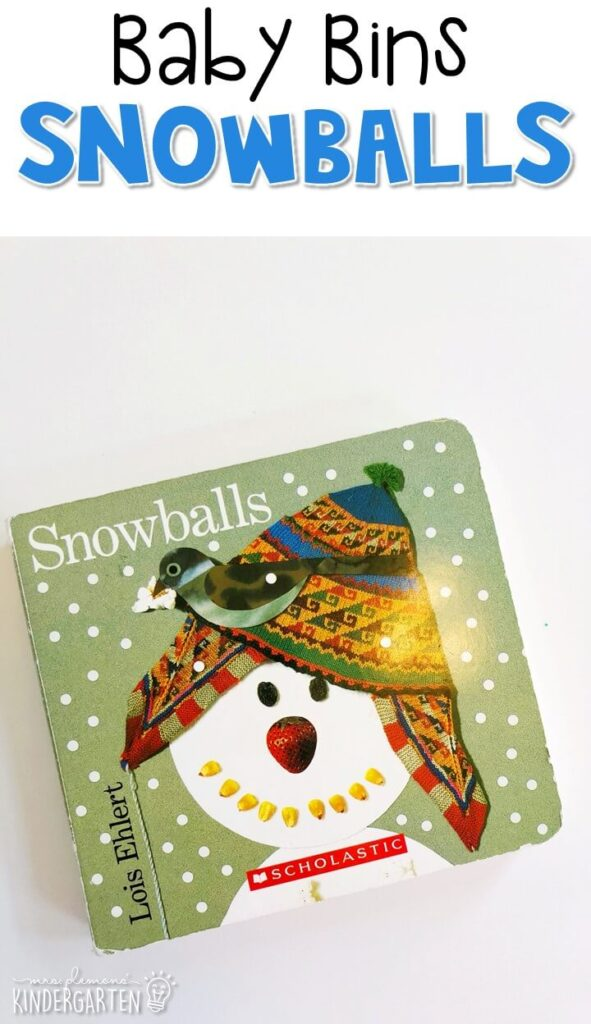 """""""Snowballs"""" is our favorite winter themed read aloud from my all time favorite children's author Lois Ehlert. These Baby Bin plans are perfect for learning with little ones between 12-24 months old."""