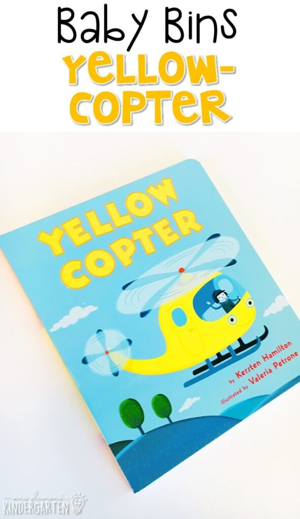 Yellowcopter is our favorite yellow themed read aloud. These Baby Bin plans are perfect for learning with little ones between 12-24 months old.
